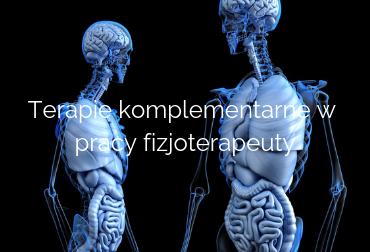 Terapie komplementarne w pracy fizjoterapeuty-2